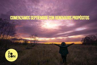 Comenzamos septiembre con renovados propósitos